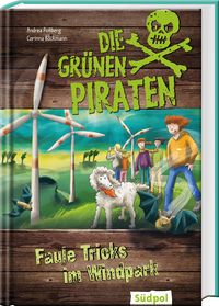 Die Grünen Piraten – Faule Tricks im Windpark - Cover